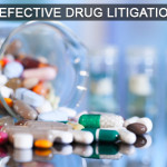 Defective Drug Litigation
