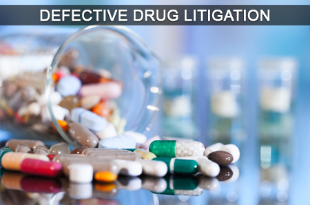 Defective Drug Litigation