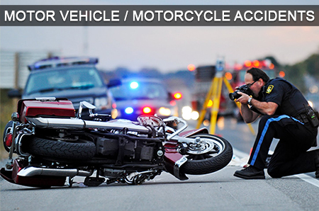 Motor Vehicle / Motorcycle Accidents