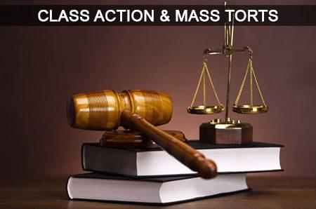 Class Action & Mass Torts